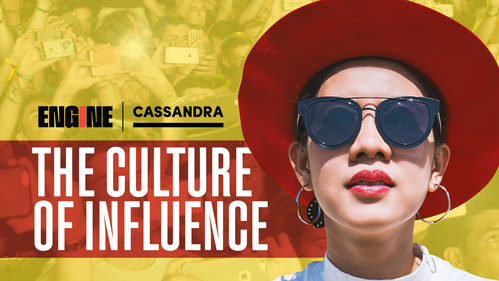 """CASSANDRA'S """"THE CULTURE OF INFLUENCE"""" REPORT REVEALS WHAT MAKES AN INFLUENCER EFFECTIVE WITH GEN Z AND MILLENNIALS"""