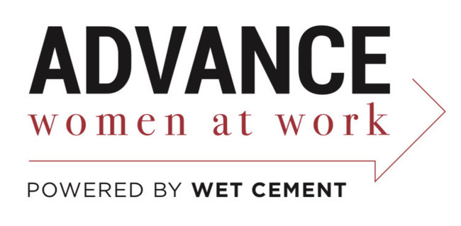 Advance Women at Work, The Gender Equality Practice Powered by Wet Cement, Inc.