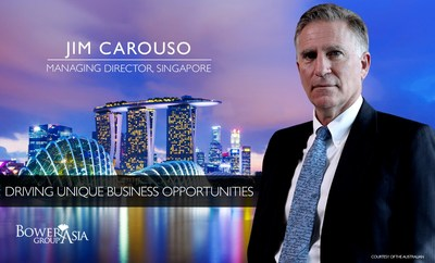 Jim Carouso Named Managing Director of BowerGroupAsia Singapore