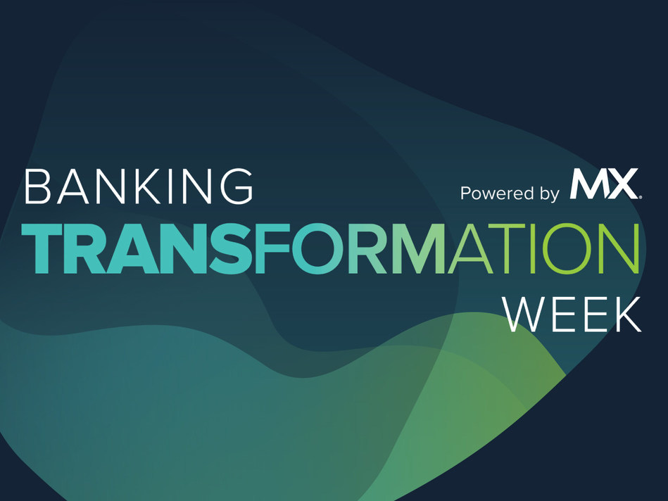 Banking Transformation Week, powered by MX