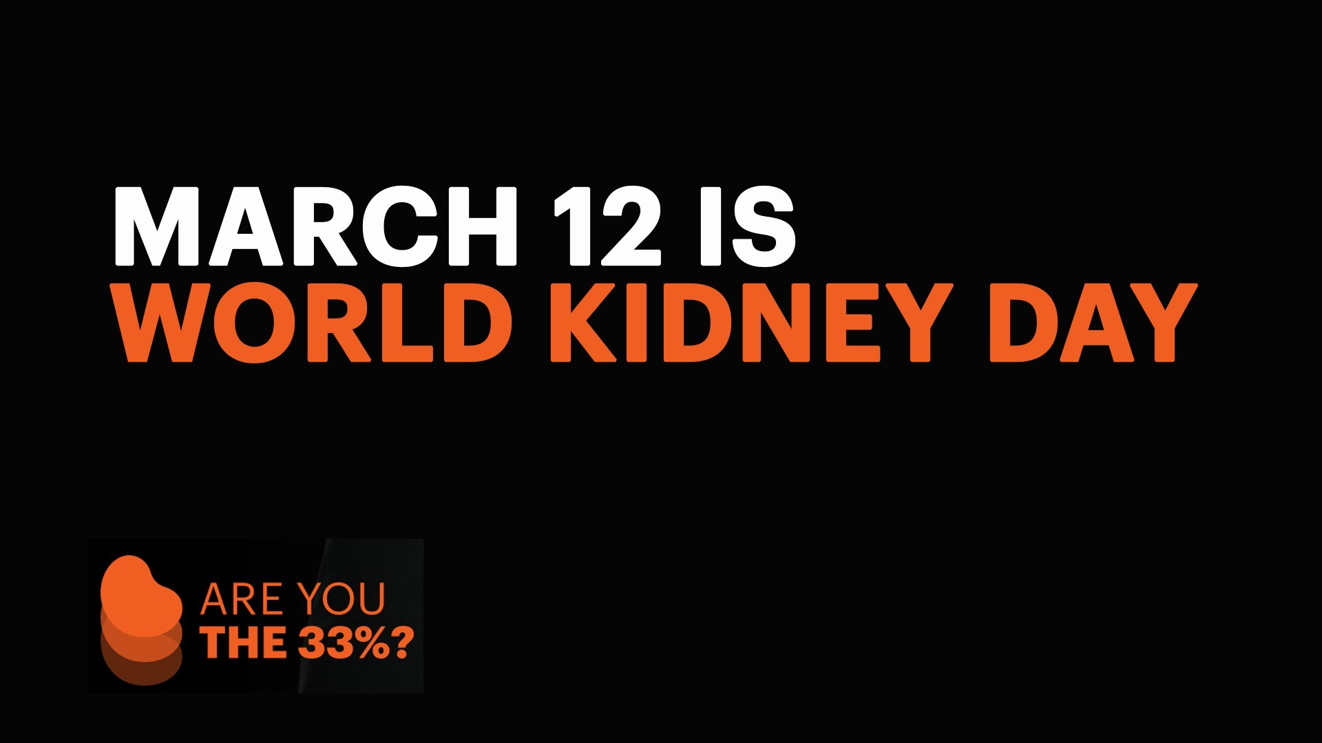 National Kidney Foundation Observes World Kidney Day By Asking Are You The 33