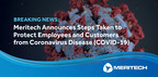 Meritech Announces Steps Taken to Protect Employees and Customers from Coronavirus Disease (COVID-19)
