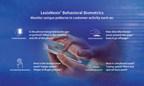 LexisNexis Risk Solutions Adds Additional Fraud Risk Signal to LexisNexis ThreatMetrix with Behavioral Biometrics