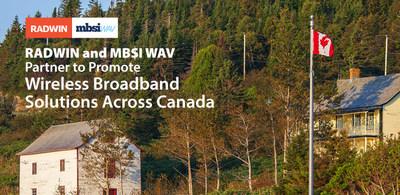 RADWIN and MBSI WAV Partner to Promote Wireless Broadband Solutions Across Canada