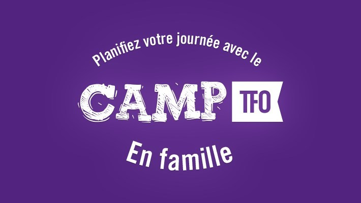 Groupe Média TFO launches Le Camp TFO en Famille for Francophones and Francophiles across the country, under pressure from COVID-19 (CNW Group/Groupe Média TFO)