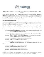Wallbridge Intersects 19.47 g/t Au over 10.15 metres Continuing Successful Definition Within the Main Gabbro (CNW Group/Wallbridge Mining Company Limited)