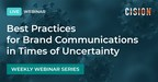 Cision Announces New Webinar Series: Best Practices For Brand Communications In Times Of Uncertainty
