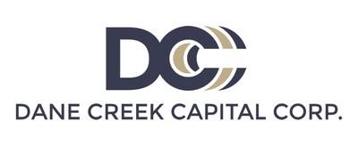 Dane Creek Capital Corp. (Groupe CNW / Dane Creek Capital Corporation)