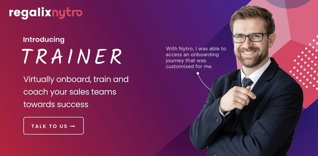 Regalix Nytro launches Trainer - Remotely onboard, train and coach your sales rep virtually at scale