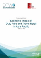ASIA PACIFIC TRAVELS RETAIL ASSOCIATION: 'OVER 320,000 JOBS IN ASIA PACIFIC AT RISK IN US$36BN DUTY FREE & TRAVEL RETAIL INDUSTRY'