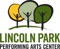 (PRNewsfoto/Lincoln Park Performing Arts Ce)