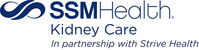 SSM Health Kidney Care, a joint venture between Strive Health and SSM Health, launched operations on April 1st to transform kidney disease care for patients in the St. Louis, Missouri area.