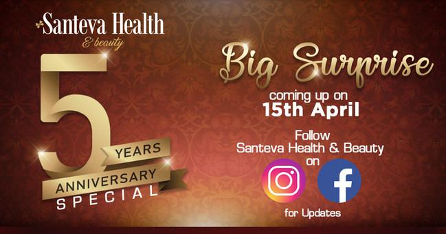 Santeva Health & Beauty 5 Years Anniversary Special