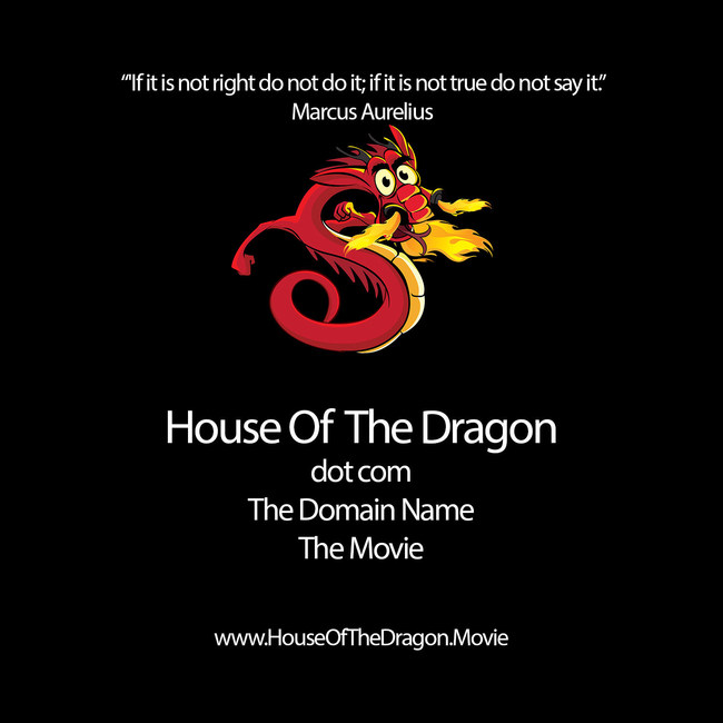 House Of The Dragon dot com The Domain Name The Movie