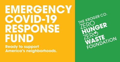 The Kroger Co. Zero Hunger | Zero Waste Foundation has launched an Emergency COVID-19 Response Fund to help families disproportionately impacted by COVID-19.