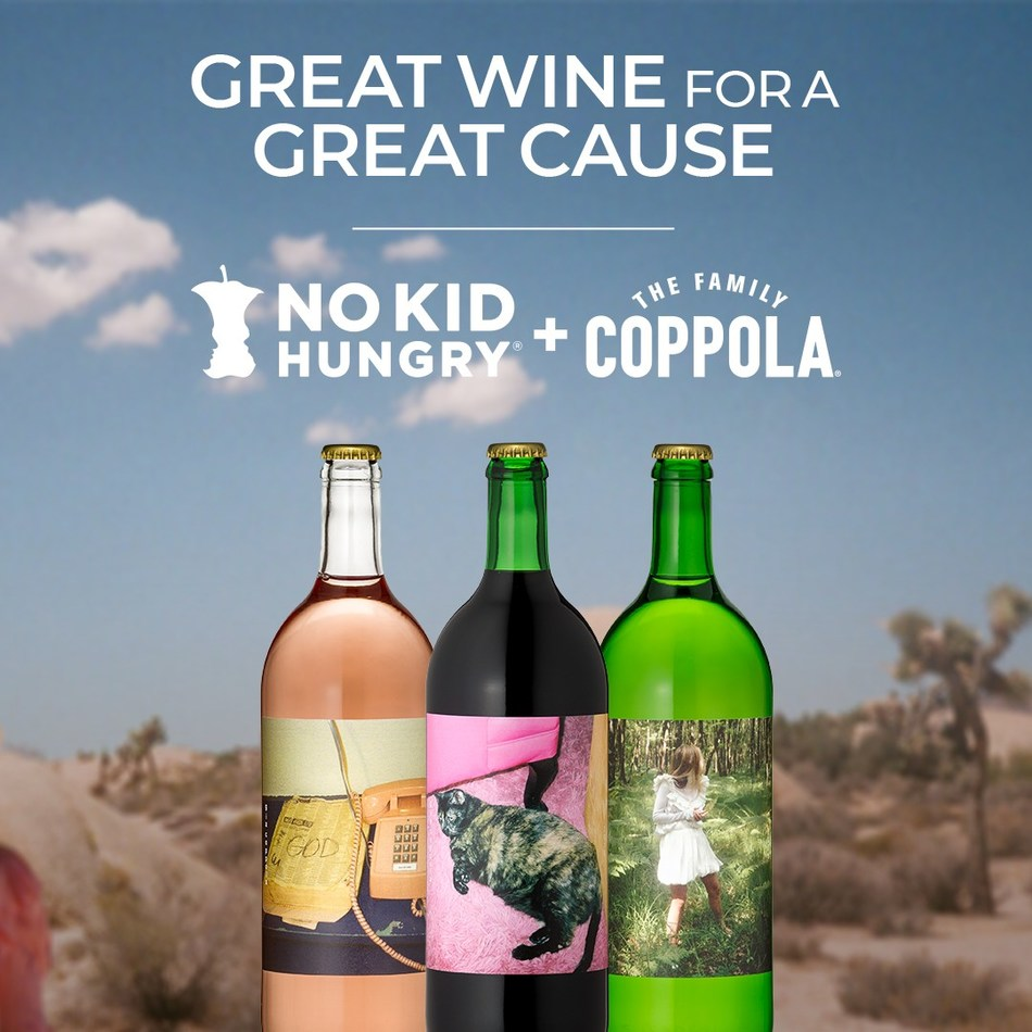 Gia Coppola Wine, created by Francis's granddaughter who is a third-generation filmmaker, photographer, and artist, will donate $5 to No Kid Hungry with every bottle sold online now through the end of May.