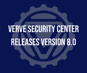 Verve Security Center releases version 8.0 for ICS cyber security