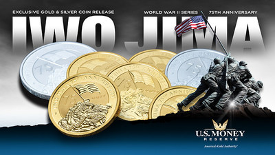 U.S. Money Reserve Debuts New Iwo Jima 75th Anniversary Coins – A Preview of the Highly-Anticipated WWII Series – During 'Coin Week Sale'