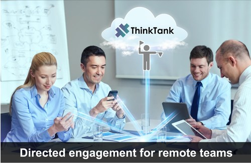 Don't just meet remotely, direct your teams to amazing outcomes, using specific templates and tools for successful results.  Introducing Intelligent Stakeholder Engagement, by ThinkTank.  Complimentary for 90-days for new customers.