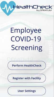 HealthCheck by Stratum user interface shows employee COVID-19 screening sign-up to ensure the safety and health of companies across the world.