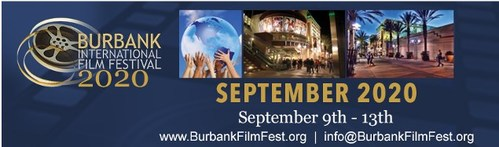 """Burbank International Film Festival 2020 Debuts """"Films Made From Home"""" Category"""