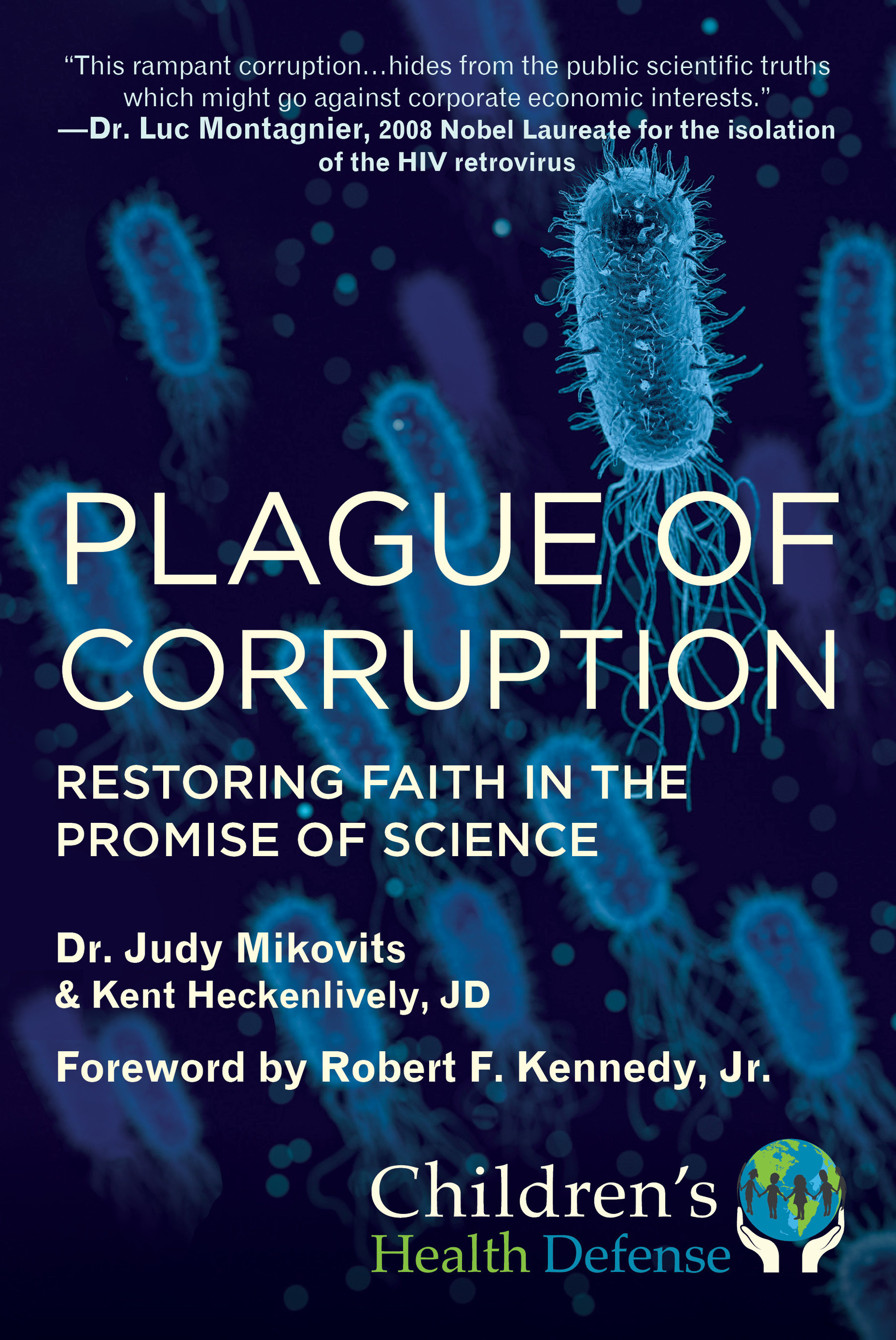 "Plague of Corruption"" by Dr. Judy Mikovits and Kent Heckenlively ..."