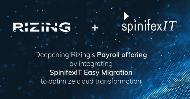 Rizing to offer SpinifexIT Easy Migration to de-risk and accelerate move from on-premise to cloud payroll