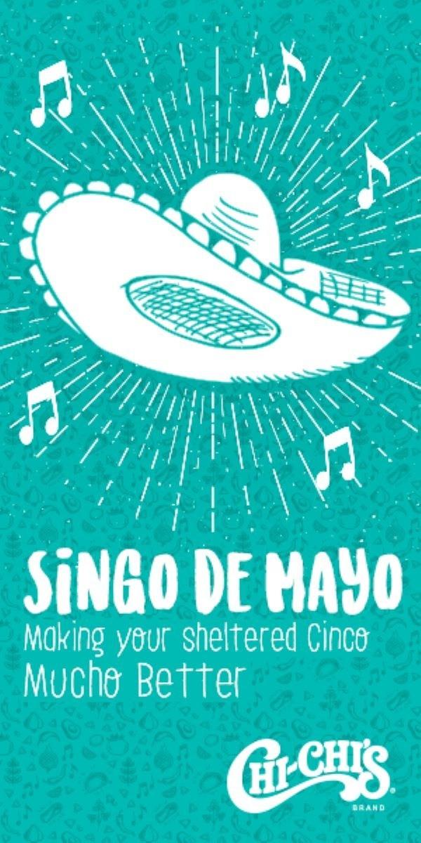 """CHI-CHI'S """"Singo de Mayo"""""""
