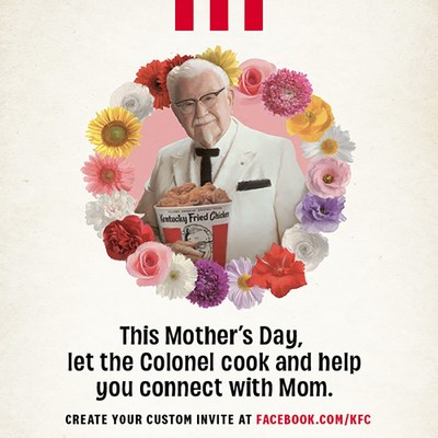 KFC is launching a virtual Mother's Day experience via Messenger from Facebook for families who may not be able to celebrate together in person. This year, mom can enjoy a KFC meal and visit with her family through a familiar platform without leaving the comfort of her home, courtesy of the Colonel.