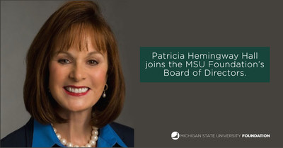 Patricia Hemingway Hall joins the MSU Foundation's Board of Directors.