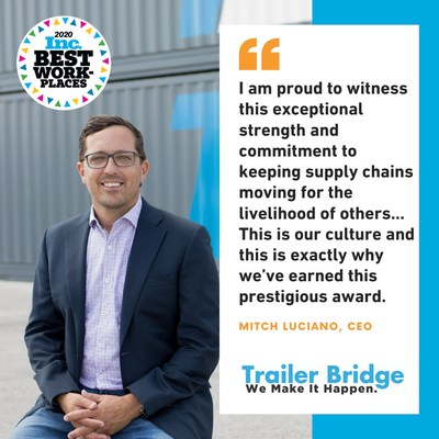 Mitch Luciano, CEO of Trailer Bridge comments on Inc. Best Workplaces  Award