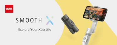 Explore Xtra Life Anywhere, with Zhiyun SMOOTH-X