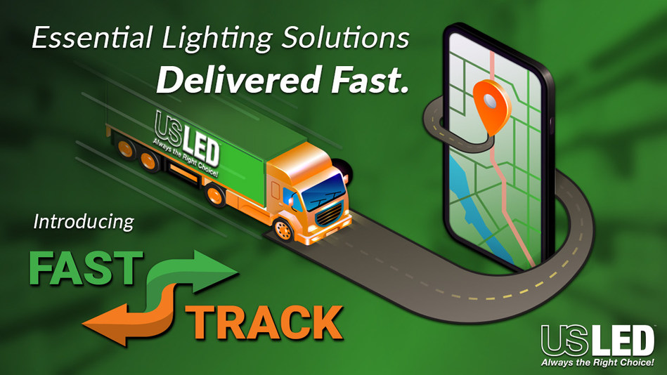 US LED, the industry's leading provider of ultra-long-life LED lighting solutions, recently announced the launch of its newest product fulfillment program - Fast Track. The new program will streamline the process of getting essential lighting solutions delivered fast so that projects can be completed more quickly.