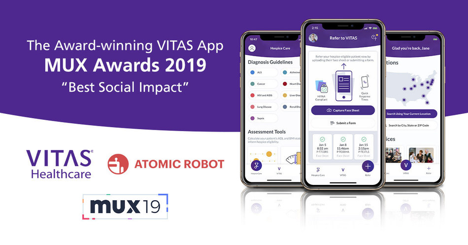 VITAS Healthcare and Atomic Robot were  recognized by the Mobile User Experience Awards (MUX 2019) for their co-developed hospice app for clinicians and commitment to the mobile user experience. The VITAS mobile app took top prize for best social impact. Mobile app developer Atomic Robot was named boutique agency of the year.