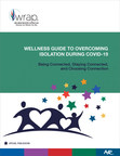 AHP Releases Wellness Guide to Overcome Isolation with Connection During the COVID-19 Pandemic
