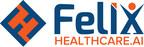 Healthcare AI Leader Docsynk Announces New Identity As FelixHealthcare.AI