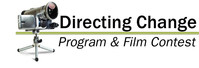 The Directing Change Program & Film Contest