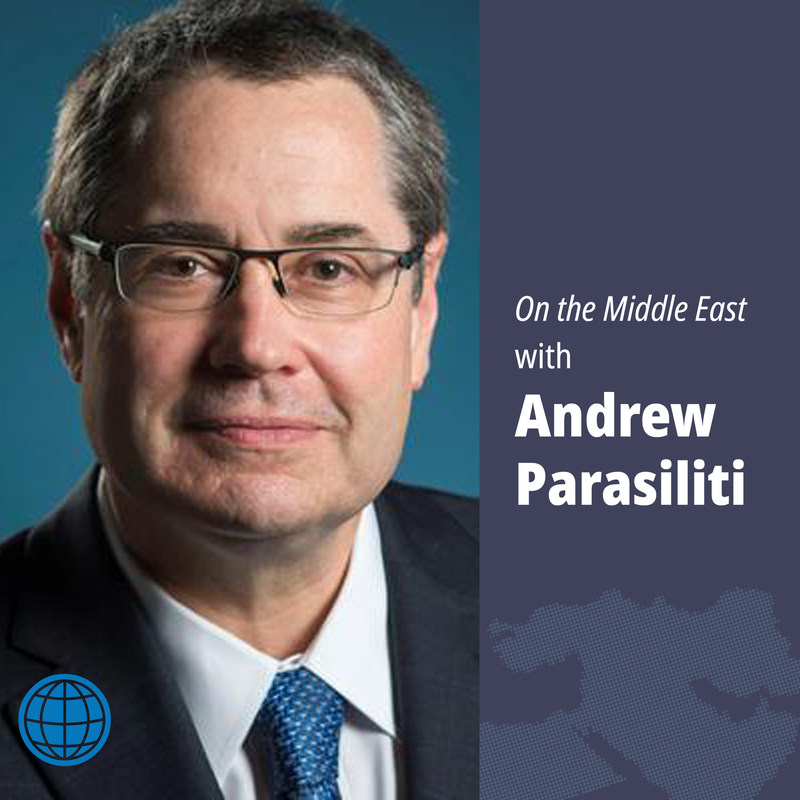 Andrew Parasiliti, president and chief content officer for Al-Monitor, is the host of On the Middle East podcast.