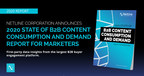 NetLine Corporation Announces 2020 State of B2B Content Consumption and Demand Report for Marketers