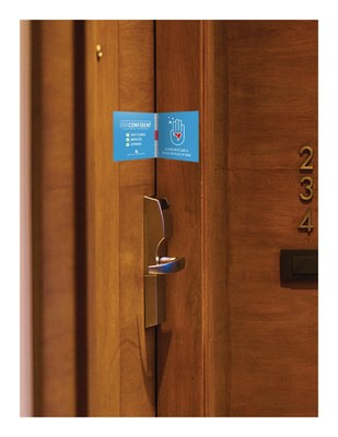 White Lodging's StayConfident program includes a seal on the guest room door confirming that it has been deep cleaned, inspected and approved.