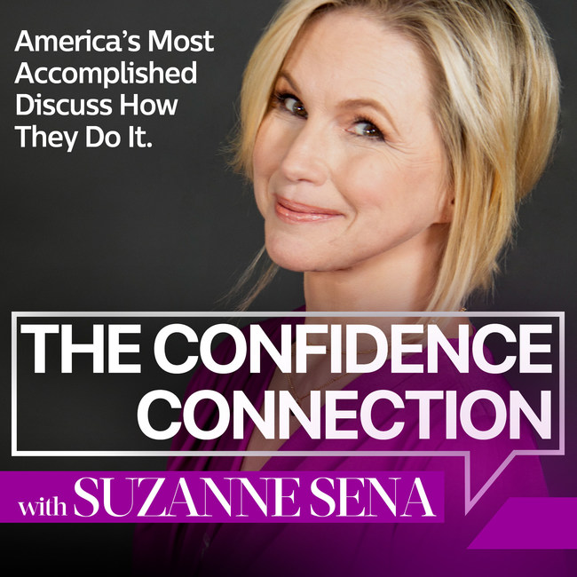 "Emmy-Nominated Host Suzanne Sena Launches Her Podcast ""The Confidence Connection"""