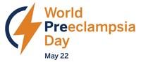 World Preeclampsia Day, May 22, 2020
