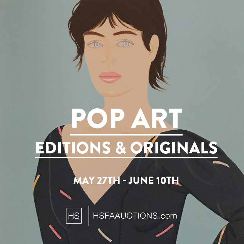 """HSFA Auctions Presents the """"POP ART Editions and Originals"""" auction beginning on May 27th."""