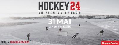 Le dimanche 24 mai, les amateurs de hockey pourront se voir sur les ondes de Sportsnet et de Sportsnet NOW dans Hockey 24, un documentaire de 90 minutes présenté sans pause publicitaire et réalisé à partir des images soumises par des Canadiens pour donner un aperçu d'une journée de hockey au Canada. Le documentaire sera aussi présenté en français à TVA Sports le dimanche 31 mai à 21 h, ainsi que sur sa plateforme de diffusion en continu, TVA Sports en direct. (Groupe CNW/Scotiabank)