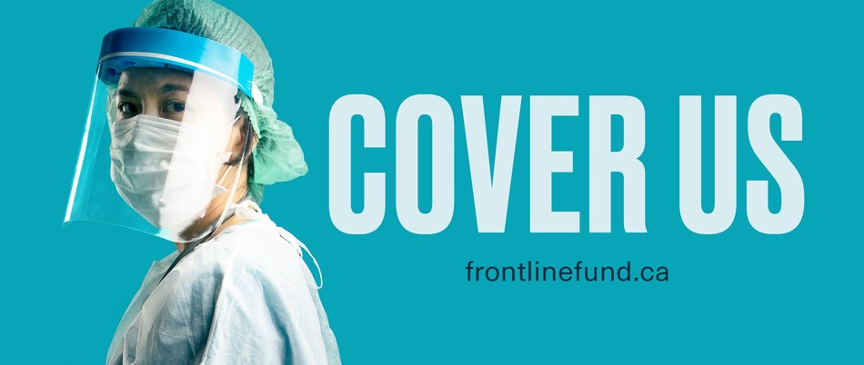 The Frontline Fund represents more than 160 hospital foundations across Canada with the goal of raising funds to arm healthcare workers with what they need to defeat COVID-19. To donate, visit FrontlineFund.ca (CNW Group/The Frontline Fund)