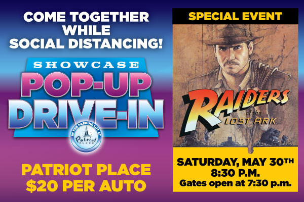 Showcase Cinemas de Lux and Patriot Place sell out Pop-Up Drive-In showing of 'Indiana Jones: Raiders of The Lost Ark' on May 30, 2020.