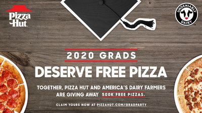 Pizza Hut and America's dairy farmers have teamed up to celebrate the High School Class of 2020 by giving away 500,000 free pizzas to graduates and their families – because nothing makes a party better than pizza!