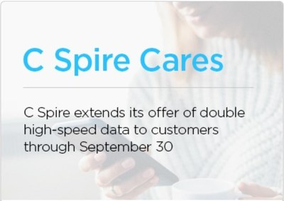C Spire will continue to offer double the high-speed data up to an extra 25GB per month free to eligible postpaid and prepaid wireless smartphone customers through Sept. 30 in response to the COVID-19 crisis, it was announced Friday. The offer also applies to consumers who switch to the company's wireless service.