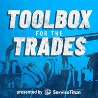 ServiceTitan's new Toolbox for the Trades podcast showcases contracting industry leaders and their strategies for business growth.