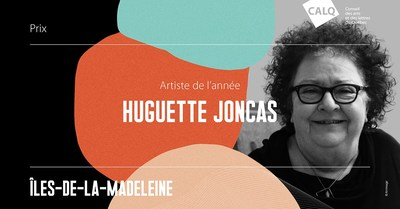 Huguette Joncas, lauréate du prix du CALQ - Artiste de l'année aux Îles-de-la-Madeleine. Crédit : Arrimage (Groupe CNW/Conseil des arts et des lettres du Québec)